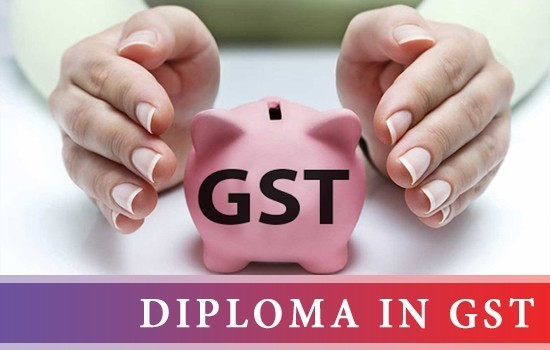 DIPLOMA IN GST - ONLINE COURSE}